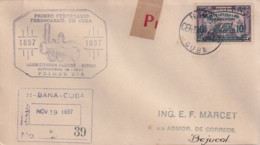 1937-FDC-114 CUBA REPUBLICA 1937 FDC REGISTERED CENTENARIO FERROCARRIL RAILROAD RAILWAYS BEJUCAL - FDC