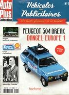 Fascicule Peugeot 504 Europe 1 - SANS LA MINIATURE - Littérature & DVD