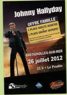 Carte Publicitaire Johnny Hallyday Brétignolles-sur-mer Le 26 Juillet 2012 - Autres Collections