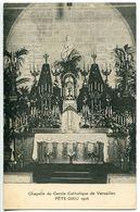 VERSAILLES Chapelle Du Cercle Catholique FÊTE DIEU 1925 - Dos Vert  Non écrite * Très Bon état - Versailles