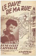 Le Pavé De Ma Rue - René-Louis Lafforgue  (p : René-Louis Lafforgue ;  M :René-Louis Lafforgue) - Non Classés
