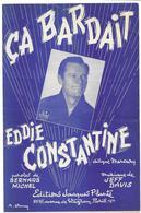 Ca Bardait - Eddie Constantine  (p : Bernard Michel ;  M :Jeff Davis) , 1953 - Música & Instrumentos