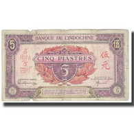 Billet, FRENCH INDO-CHINA, 5 Piastres, KM:64, TB - Indochine