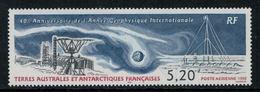 T.A.A.F. // 1998 // Poste Aérienne Timbre No.150 Y&T Neuf**  40ème Anniversaire De L'année Géophysique Internationale. - Poste Aérienne