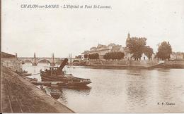 CHALON-sur-SAONE : L'Hôpital Et Le Pont St Laurent - Chalon Sur Saone