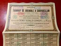 Cie  Du  TRAMWAYS  De  GRENOBLE  à  CHAPAREILLAN -------Action  De  25 Frs - Chemin De Fer & Tramway