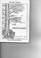 Felenne,Winenne, L'Hierdau, Beauraing, Vencimont, Bourseigne,  ...; Les Frontaliers . G. Perpète ; 1988 ; Original Rare - Kultur