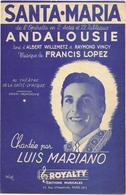 Santa-Maria - Luis Mariano  (p : Albert Willemetz & Raymond Vincy ;  M :Francis Lopez) - Non Classés