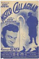 Mister Callaghan - Georges Ulmer  (p :  René Rouzaud ;  M : Eric Spear),1952 - Non Classés