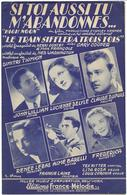 Si, Toi Aussi Tu M'abandonnes... - John William, Lucienne Delyle...(p : Henri Contet & Max Franço ;  M : Dimitri),1952 - Non Classés