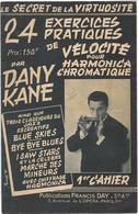 Dany Kane - 24 Exercices Pratiques De Vélocité Pour Harmonica Chromatique - Etude & Enseignement