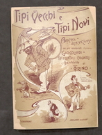 Tipi Vecchi E Tipi Novi Di Torino - Descrizione Giocolieri Cantastorie - 1920 Ca - Livres, BD, Revues