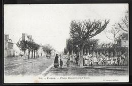 CPA 27 - Evreux, Place Dupont-de-l'Eure - Garnison - Evreux