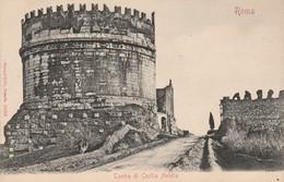 Lazio : ROMA - ROME : Comba Di Cecilia Metella ( Précurseur ) - Other Monuments & Buildings
