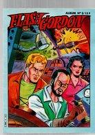 Flash Gordon Album N°3 Les Songes Diaboliques Du Monde Volcanique - Le Super Géant Flash Gordon N°11 Au Pays De Djale - Flash