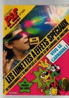Pif Gadget N°829 Vive Le Carnaval - Capitaine Apache - En Route Vers Le Film Dune - Paris Les Flippers De L'apocalypse - Pif Gadget