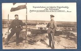"""Stabroek Duitse Fotokaart 1914 1918 """"vor Antwerpen"""" Duitsers Planten Hun Vlag Op Het Fort Van Stabroek - Stabroek"""