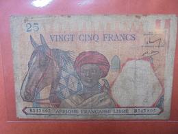 AFRIQUE FRANCAISE LIBRE 25 FRANCS 1941 CIRCULER-ASSEZ RARE ! (B.3) - Congo
