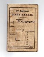 Livret Militaire Classe 1872 - 34è Régiment D'Artillerie Contient Certificat D'envoi Dans La Reserve - Documents