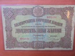 BULGARIE 20 LEVA ZLATNI 1917 CIRCULER (B.3) - Bulgarie