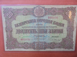 BULGARIE 20 LEVA ZLATNI 1917 CIRCULER (B.3) - Bulgaria