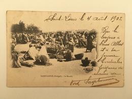 SENEGAL - SAINT-LOUIS - LE MARCHE 1902 - Sénégal
