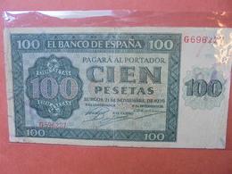 ESPAGNE 100 PESETAS 1936 ASSEZ RARE- CIRCULER  (B.3) - [ 3] 1936-1975 : Regime Di Franco