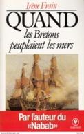 Irène Frain -Quand Les Bretons Peuplaient Les Mers - Historia