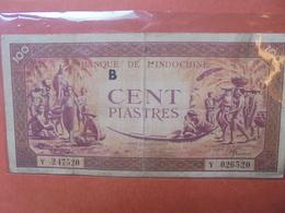 INDOCHINE FRANCAISE 100 PIASTRES 1942-45 CIRCULER (B.3) - Indochina