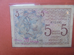 SERBIE 5 DINARA 1916-18 CIRCULER (B.3) - Serbia