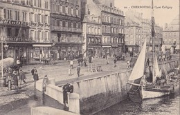CHERBOURG - Quai Caligny - Cherbourg
