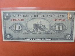 VIETNAM(SUD) 100 DÔNG 1955 PEU CIRCULER (B.3) - Vietnam