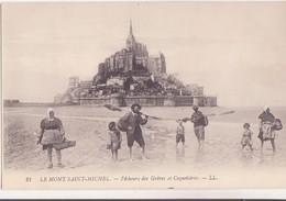 CPA - 21.  LE MONT ST MICHEL - Pêcheurs Des Grèves Et Coquetières - Le Mont Saint Michel