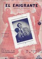 El Emigrante...(p : Juanito Valderrama ;  M : M. Serrapi & Y.M. Pitto),1950 - Non Classés
