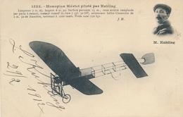"""KUHLING - CP """" Monoplan BLERIOT """" Avec Signature Autographe - Aviateur - Pilote - Semeuse - Airmen, Fliers"""