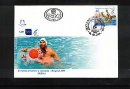 Serbien / Serbia 2006 Europa Waterpolo Championship Beograd FDC - Wasserball