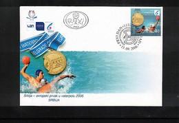 Serbien / Serbia 2006 Europa Waterpolo Championship Beograd - Serbia Champion FDC - Wasserball