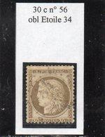 Paris - N° 56 Obl étoile 34 (bureau Rare) - 1871-1875 Cérès