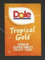 # PINEAPPLE DOLE TROPICAL GOLD PREMIUM Size 7 Fruit Tag Balise Etiqueta Anhanger Ananas Pina Costa Rica - Fruit En Groenten