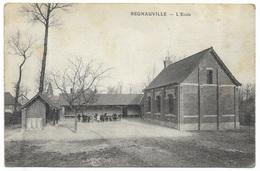Regnauville L'Ecole C1907 - écoliers - Montreuil