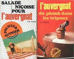 LOT De 3 LIVRES - L'AUVERGNAT - S-R. LAVIGNE - POLICIER AUTHIER - Lots De Plusieurs Livres