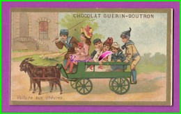 Chromo Image CHOCOLAT GUERIN BOUTRON  - VOITURE AUX CHÈVRES - Enfants Dans La Charrette - Tour Doré - Guerin Boutron