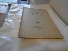 PETRA  (Impressions De Caravane)  1905  Docteur EMILE MAUCHAMP Médecin Du Gouvernement Français En Palestine - Bourgogne