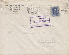 Spain MIGUEL SARRION Tms. Cds. VALENCIA 1925 Cover Brief HAMBURG Germany Single Alphonse XIII. - 1889-1931 Königreich: Alphonse XIII.