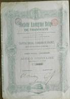 Société Anonyme Belge De Tramways TRAM 1896 ( Aandeel Obligation Action ) - Chemin De Fer & Tramway
