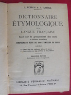 Dictionnaire étymologique De La Langue Française. Lebrun & Toisoul. Fernand Nathan 1937 - Dictionnaires
