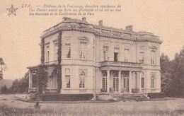 Spa Chateau De La Fraineuse Derniere Residence De L Ex Kayser Avant La Fuite En Hollande - Postcards