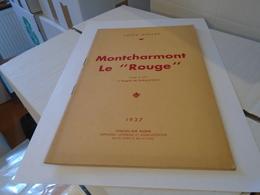 """MONTCHARMONT LE """"ROUGE"""" 1937 LOUIS GALLAS / Morvan, Chalon-sur-Saône, Braconnier, Saint-Prix, Saône-et-Loire Bourgogne - Bourgogne"""