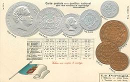REPRESENTATION DES MONNAIES DU PORTUGAL - TRES BELLE CPA PRECURSEUR GAUFFREE - TABLEAU EQUIVALENCE  AUTRES MONNAIES - Coins (pictures)