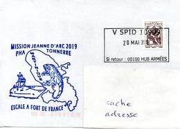 PHA TONNERRE Mission Jeanne D'Arc 2019 Escale à Fort De France Obl. V SPiD 20/05/19 - Marcophilie (Lettres)